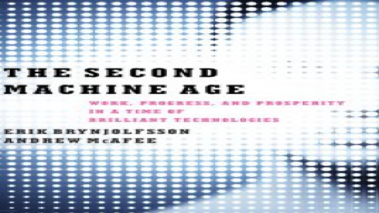 The Second Machine Age- Work, Progress and Prosperity in a Time of Brilliant Technologies